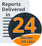 Reports delivered in 24 hours or less
